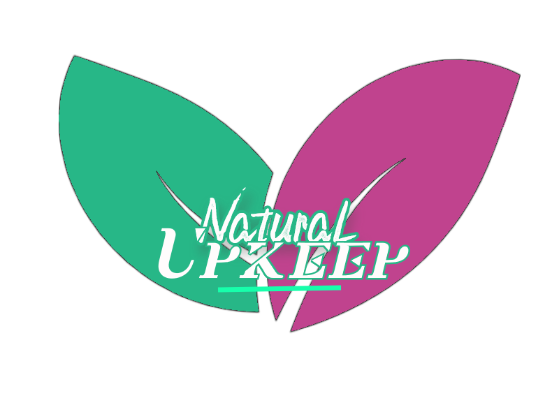 Natural Upkeep